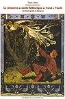 La mémoire du conte folklorique de l'oral à l'écrit : les frères Grimm et Afanas'ev par Landry