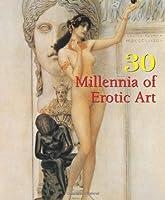 30 Millennia Of Erotic Art (Book