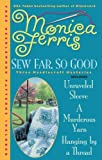 Sew Far, So Good, Monica Ferris, 0425232751