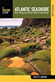 The Naturalist's Guide to the Atlantic Seashore, Scott W. Shumway, 0762742372