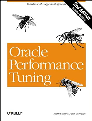 Oracle Performance Tuning: Database Management Systems (Nutshell ...