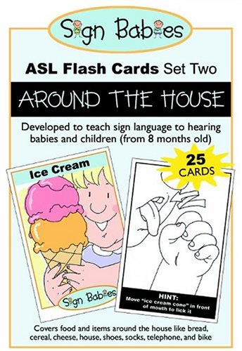 Sign Babies ASL Flash Cards, Set Two: Around the House Sign Babies