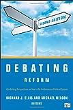 Debating Reform, Richard J Ellis, Michael Nelson, 1452240027