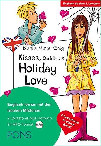 PONS Lektüre: Kisses, Cuddles & Holiday Love: Englisch lernen mit den frechen Mädchen