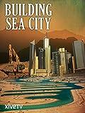 Building Sea City
