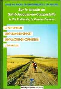 Sur le chemin de saint jacques de compostelle en france - Distance st jean pied de port st jacques de compostelle ...