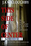 img - for This Side Of Center: Encore (Volume 2) book / textbook / text book