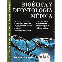 Bioetica Y Deontologia Medica