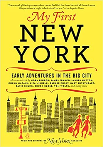 My first new york early adventures in the big city new york magazine 9780061963940 amazon com books