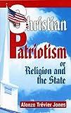 Christian Patriotism, Alonzo Trevier Jones, 1572583576