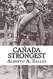 Cañada Strongest (Novela) (Volume 3) (Spanish Edition)