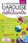 Larousse dictionnaire des débutants 6/8 ans CP/CE par Larousse