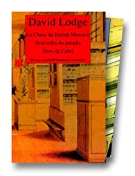 La Chute du British Museum - Nouvelles du paradis - Hors de l'abri  par David Lodge