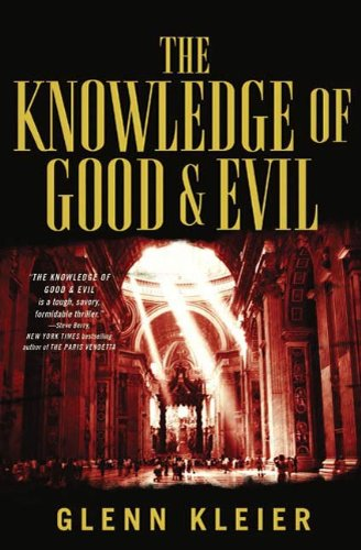 Book: The Knowledge of Good & Evil by Glenn Kleier