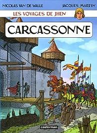 Les voyages de Jhen, tome 03 : Carcassonne par Nicolas Van de Walle