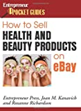 ebay cosmetics - How to Sell Health and Beauty Products on eBay (Entrepreneur Pocket Guides)