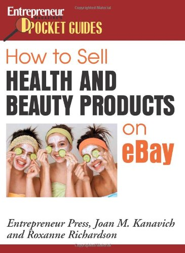 How to Sell Health and Beauty Products on eBay (Entrepreneur Pocket Guides)