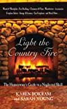 Light the Country Fire, Karen Bokram and Sarah Young, 1592281125