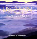 Uncommon Places, David Muench, 0917953401