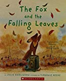 img - for The Fox and the Falling Leaves book / textbook / text book