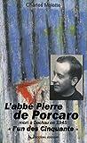 L'abbé Pierre de Porcaro, : (Dinan 10 août 1904 - Dachau 12 mars 1945),