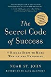 img - for The Secret Code of Success: 7 Hidden Steps to More Wealth and Happiness book / textbook / text book