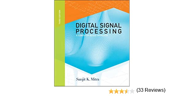 Digital signal processing a computer based approach sanjit k digital signal processing a computer based approach sanjit k mitra 9780071244671 amazon books fandeluxe Image collections