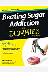 Beating Sugar Addiction For Dummies Kindle Edition
