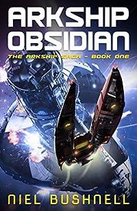 Arkship Obsidian by Niel Bushnell ebook deal