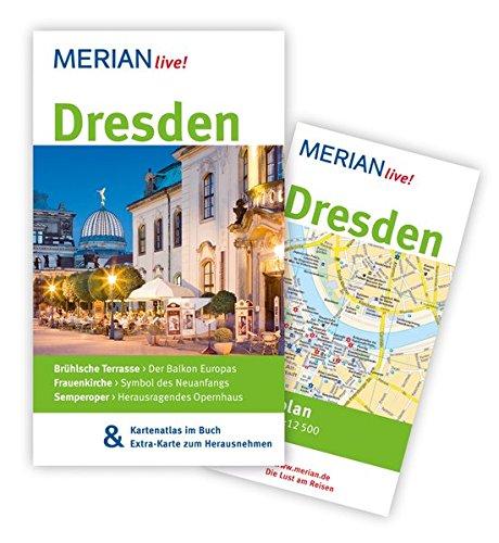 MERIAN live! Reiseführer Dresden: MERIAN live! - Mit Kartenatlas im Buch und Extra-Karte zum Herausnehmen