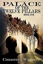 Palace of the Twelve Pillars: Book One (Volume 1)