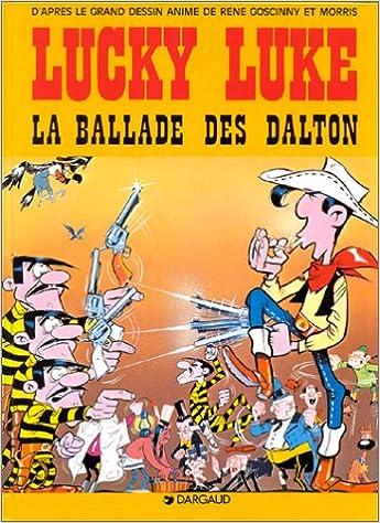 Lucky Luke, Tome 17 : La ballade des Dalton : D'après le film animé par le studio Idefix