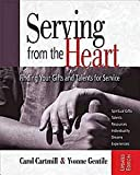 img - for Serving from the Heart Revised Participant Workbook: Finding Your Gifts and Talents for Service by Carol Cartmill (2011-05-01) book / textbook / text book