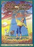 Ten Classic Jewish Children's Stories, Peninnah Schram, 0943706882
