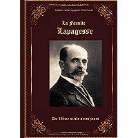 La famille Lapagesse: Du 18ème siècle à nos jours