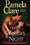 Upon a Winter's Night : A MacKinnon's Christmas Novella, Clare, Pamela, 0983875995