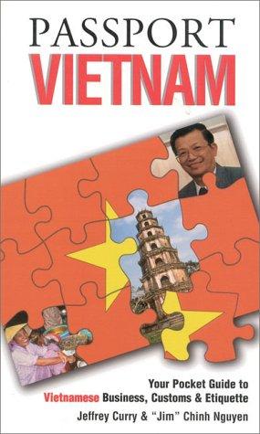 Passport Vietnam: Your Pocket Guide to Vietnamese Business, Customs & Etiquette (