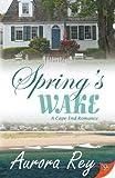 Spring's Wake (Cape End Romance)