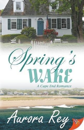 Spring's Wake (Cape End Romance) ebook