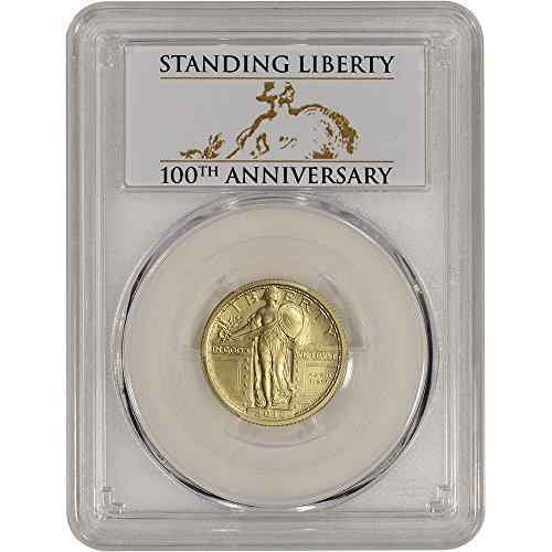 100th Anniversary Coin - 2016 W US Gold Standing Liberty Quarter (1/4 oz) First Strike 100th Anniversary Label 25C SP70 PCGS