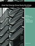 zero energy design - Zero Net Energy Case Study Buildings: Volume 1