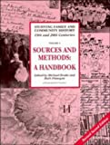 Sources and Methods for Family and Community Historians, , 052146580X