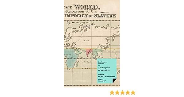 Autobiografía de un esclavo (Historia nº 219)