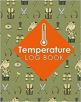 Temperature Log Book Food Temperature Log Book Temperature Book
