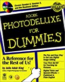 Adobe PhotoDeluxe for Dummies, Julie A. King, 0764504266