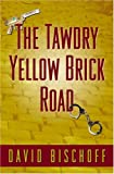 Five Star First Edition Mystery - The Tawdry Yellow Brick Road