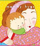 Mommy Hugs, Karen Katz, 1442407913