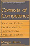 img - for Contexts of Competence: Social and Cultural Considerations in Communicative Language Teaching (Topics in Language and Linguistics) by Margie Berns (1990-09-30) book / textbook / text book