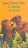 L'amour en forêt par Otte