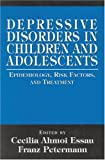 Depressive Disorders in Children and Adolescents, , 076570188X